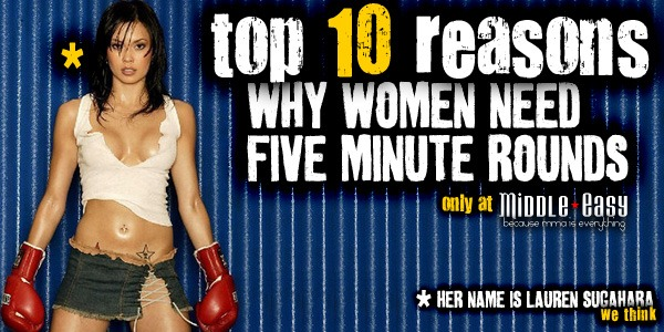 Top Ten Reasons there should be 5 minute rounds in Women's MMA