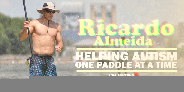 Ricardo Almeida is helping autism, one paddle at a time