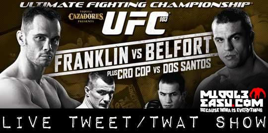 LIVE Tweet/Twat Show from UFC 103!