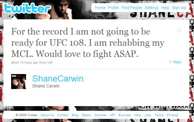 Shane Carwin out of UFC 108 with MCL rehab