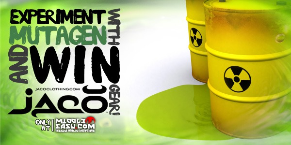 Experiment with mutagen and win FREE Jaco Clothing!