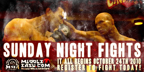 Now that EA Sports MMA has launched, say hello to our Sunday Night Fights