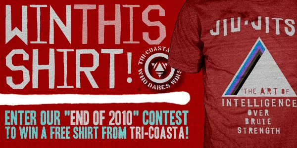 Enter our 'End of 2010' contest to win a FREE shirt from Tri-Coasta