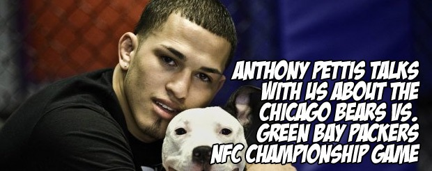 Anthony Pettis talks with us about the Chicago Bears vs. Green Bay Packers NFC championship game