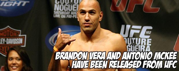 Brandon Vera and Antonio McKee have been released from UFC