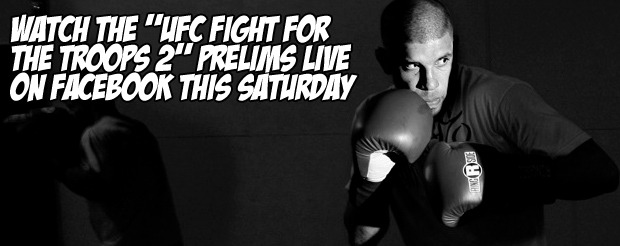 """Watch the """"UFC Fight for the Troops 2"""" prelims live on Facebook this Saturday"""