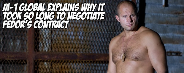 M-1 Global explains why it took so long to negotiate Fedor's contract
