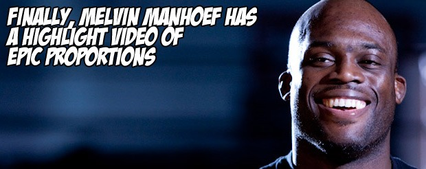 Finally, Melvin Manhoef has a highlight video of epic proportions