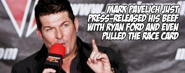 Mark Pavelich just press-released his beef with Ryan Ford and even pulled the race card