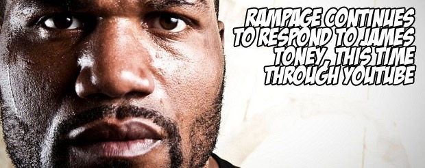 Rampage continues to respond to James Toney, this time through YouTube