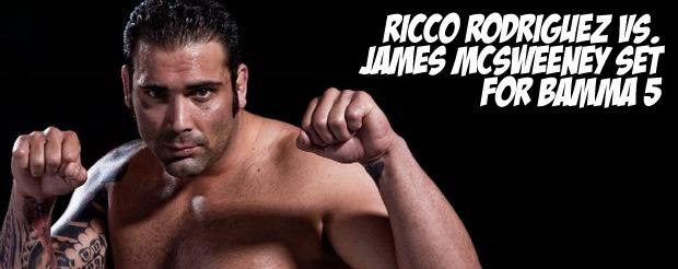 Ricco Rodriguez vs. James McSweeney set for BAMMA 5