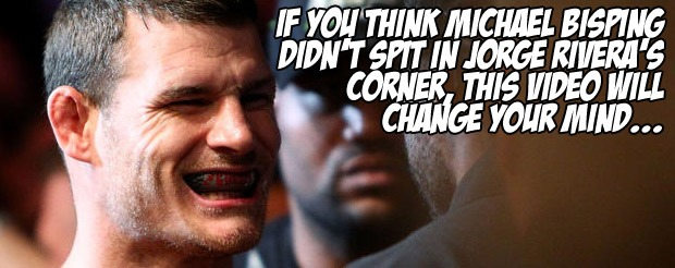 If you think Michael Bisping didn't spit in Jorge Rivera's corner, this video will change your mind…