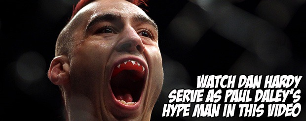 Watch Dan Hardy serve as Paul Daley's hype man in this video