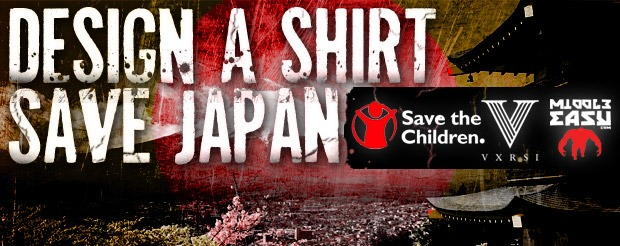 Enter our 'Design a Shirt, Save Japan' Contest! 100% profit going to the 'Save The Children' charity