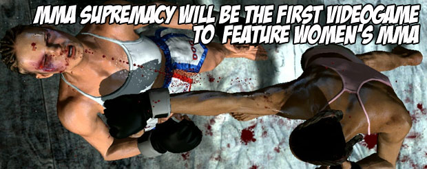 MMA Supremacy will be the first videogame to feature Women's MMA