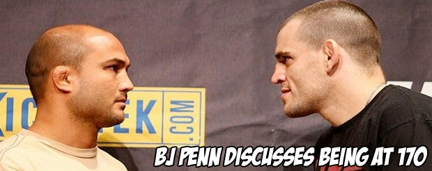 BJ Penn discusses being at 170