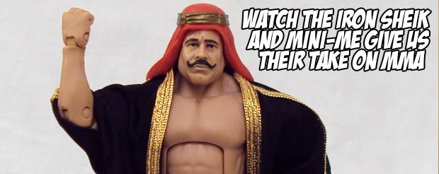 Watch the Iron Sheik and Mini-Me give us their take on MMA