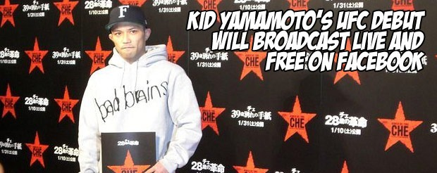 Kid Yamamoto's UFC debut will broadcast live and free on Facebook
