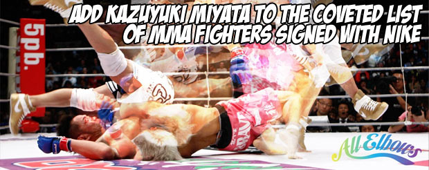 Add Kazuyuki Miyata to the coveted list of MMA fighters signed with Nike