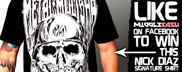 Like MiddleEasy on Facebook to win a FREE Nick Diaz signature shirt