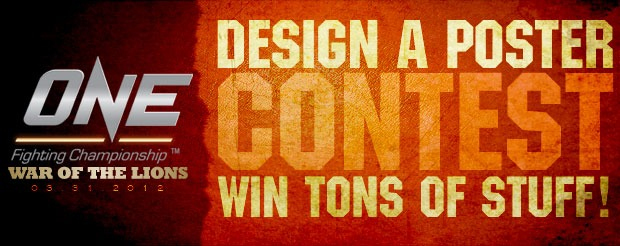 Enter our ONE FC: War of the Lions POSTER DESIGN CONTEST right now!