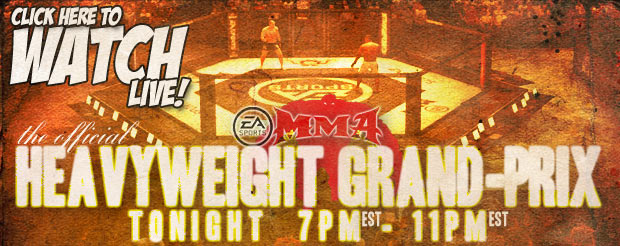 Watch our official EA Sports MMA Grand-Prix tournament LIVE, right here!