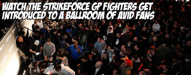 Watch the Strikeforce GP fighters get introduced to a ballroom of avid fans