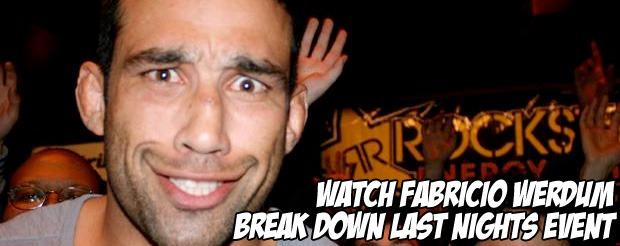 Watch Fabricio Werdum break down last nights event