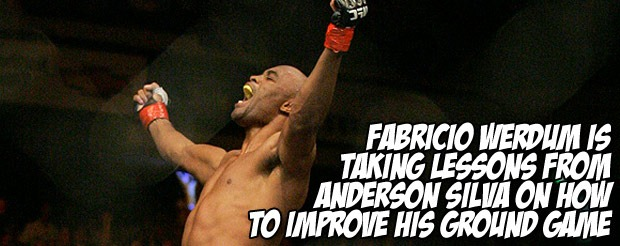 Fabricio Werdum is taking lessons from Anderson Silva on how to improve his ground game