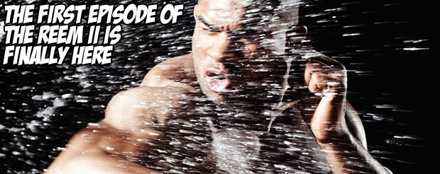 The first episode of The Reem II is finally here