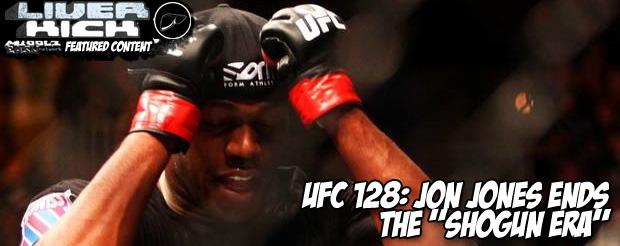 UFC 128: Jon Jones ends the 'Shogun Era'