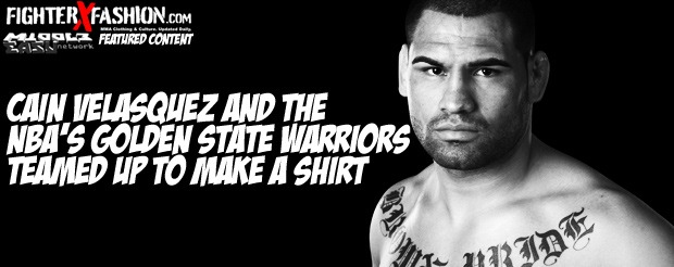 Cain Velasquez and the NBA's Golden State Warriors teamed up to make a shirt