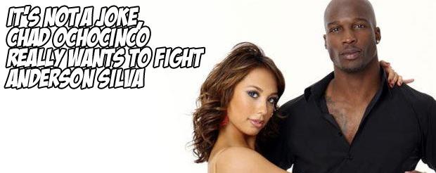 It's not a joke, Chad OchoCinco really wants to fight Anderson Silva