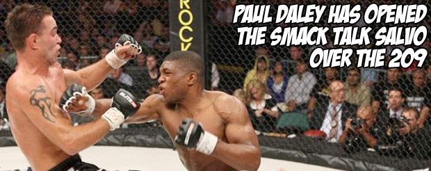 Paul Daley has opened the smack talk salvo over the 209