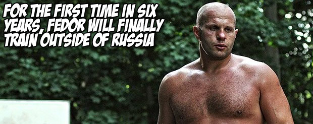 For the first time in six years, Fedor will FINALLY train outside of Russia
