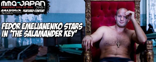 Fedor Emelianenko Stars in 'The Salamander Key'