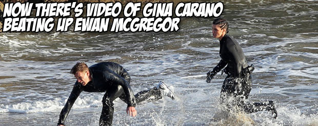 Now there's video of Gina Carano beating up Ewan McGregor