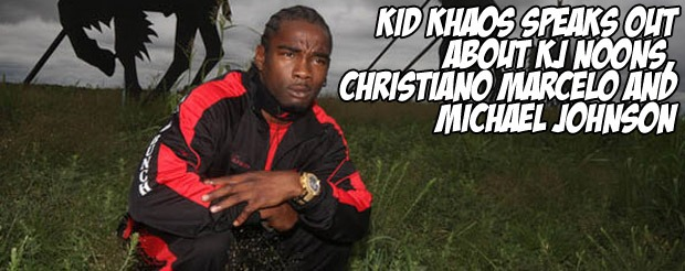 Kid Khaos speaks out about KJ Noons Christiano Marcelo and Michael Johnson