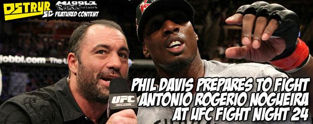 Phil Davis prepares to fight Antonio Rogerio Nogueira at UFC Fight Night 24