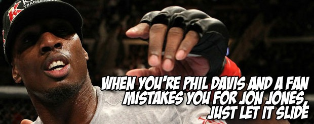 When you're Phil Davis and a fan mistakes you for Jon Jones, just let it slide