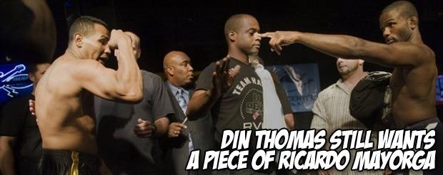 Din Thomas STILL wants a piece of Ricardo Mayorga