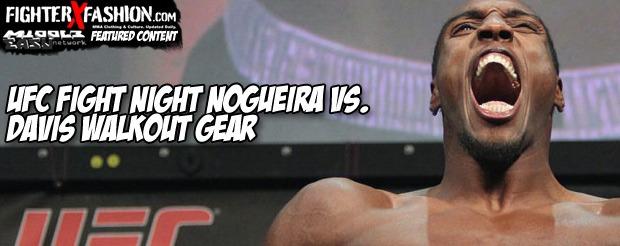UFC Fight Night Nogueira vs. Davis Walkout Gear