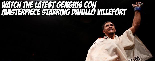 Watch the latest Genghis Con masterpiece starring Danillo Villefort