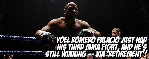 Yoel Romero Palacio just had his third MMA fight, and he's still WINNING — via 'Retirement'