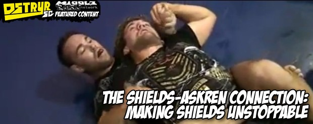 The Shields-Askren Connection: Making Shields Unstoppable