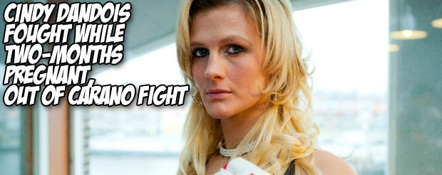 Cindy Dandois fought while two-months pregnant, out of Carano fight