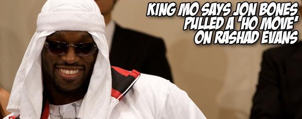 King Mo says Jon Jones pulled a 'Ho move' on Rashad Evans