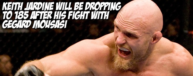 Keith Jardine will be dropping to 185 after his fight with Gegard Mousasi
