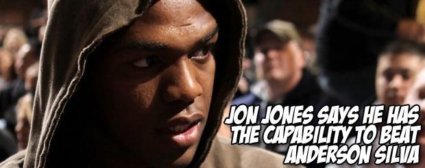 Jon Jones says he has the capability to beat Anderson Silva