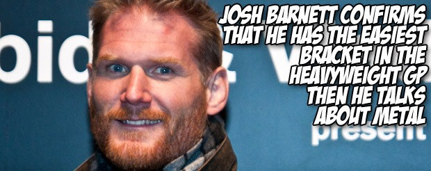 Josh Barnett is embracing a fight with Daniel Cormier in the Strikeforce Grand-Prix